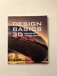 Design Basics By David Lauer And Stephen Pentak Design Basics 3d By Stephen Pentak David A Lauer And Richard Roth 2012 Paperback