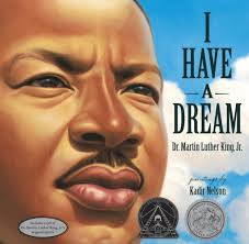 i have a dream by martin luther king jr kadir nelson  i have a dream by martin luther king jr kadir nelson hardcover barnes noble®
