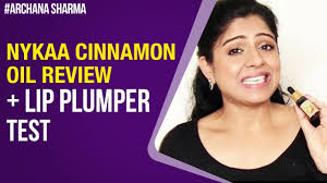 cinnamon oil lip plumping nykaa essential oil review be beautethical archana sharma