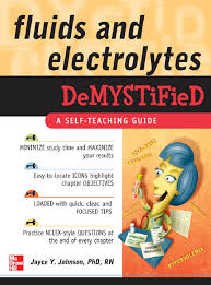 Fluids and electrolytes demystified (malestrom)