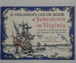 Priscilla Hunt A Children's Color Book Of Jamestown In Virginia   eBay