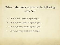 What is the best way to write the following sentence