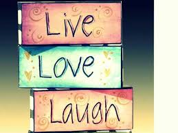 Live Love Laugh Quotes Mesmerizing Live Love Laugh Quotes And Sayings Pinterest
