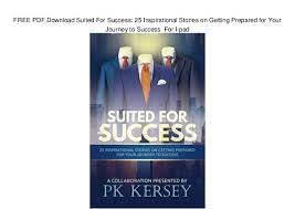 FREE PDF Download Suited For Success 40 Inspirational Stories On Get Impressive Inspirational Success Pics Download