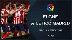 Elche v Atletico Madrid live stream: How to watch La Liga online