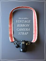 diy office gifts. DIY Gift For The Office - Vintage Ribbon Camera Strap Ideas Diy Gifts