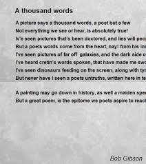 A Thousand Words Poem By Bob Gibson Poem Hunter Comments Page 40 Mesmerizing Sper Poetry
