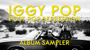<b>Iggy Pop</b> - <b>Post</b> Pop Depression | ALBUM SAMPLER - YouTube