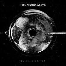 Album Word Dark Matter The Word Alive Album Wikipedia