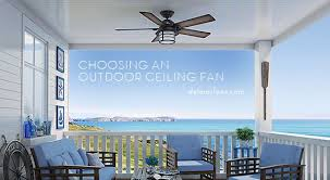 outdoor ceiling fans a where to use guide