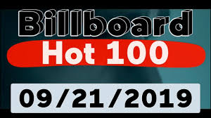 Music Uk Charts Top 100 Billboard Hot 100 Top 100 Songs Of The Week September 21 2019