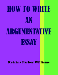 write an argumentative essay how to write an argumentative paper how to write an argumentative paper argumentative essay outline