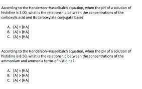 Henderson Hasselbalch Solved According To The Henderson Hasselbalch Equation W