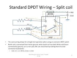 wiring diagram two single coil pickups wirdig standard dpdt wiring split coil the same wiring allows for