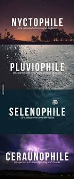 i m selenophile what about you thunder lightning and rain i love the rain and moon that i can