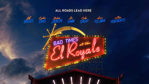 Words are never casually exchanged at the. Bad Times At The El Royale 2018 Reviewsphere