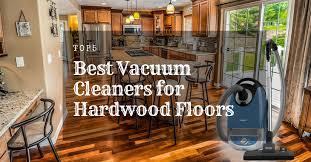 top 5 best vacuum cleaners for hardwood floors