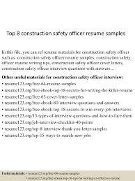 top8constructionsafetyofficerresumesamples 150514092307 lva1 app6892 thumbnail 4jpgcb1431595430 information system officer resume