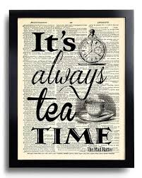 Mad Hatter Quotes Amazing Tea Time Quotes Alice In Wonderland Mad Hatter Art Print Etsy