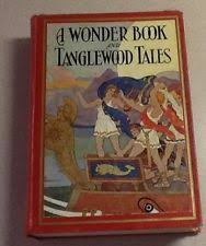 a wonder book and tanglewood tales 1930 book nathaniel hawthorne
