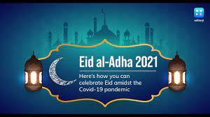Eid al-Adha 2021: Here's how you can celebrate Eid amidst the Covid-19  pandemic - YouTube