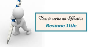 Resume Title Unique How To Write An Effective Resume Title Awesome Guide WiseStep