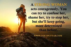 Be Strong And Courageous Quotes Amazing Best Women Quote Sayings Be Strong And Courageous Photos And