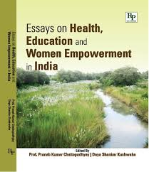 new delhi publishers essays on health education and women  essays on health education and women empowerment in