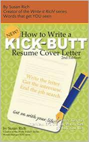 Cover Letter For Second Job Amazon Com How To Write A Kick Butt Resume Cover Letter Second