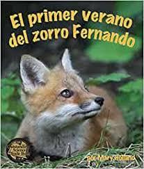 El primer verano del zorro Fernando - Holland, Mary - Livres - Amazon.fr