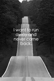 Running Away Quotes Best Running Away Quotes Sayings Running Away Picture Quotes