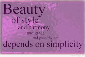 Epitome Of Beauty Quotes Best Of Do You Believe That This Quotation Simplicity Is Genius Is True