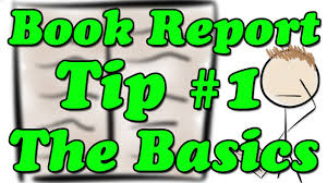 how to write a book report how to write a book report tip 1 the basics minute book