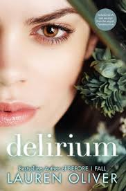 delirium by lauren oliver i recently finished a wonderful book
