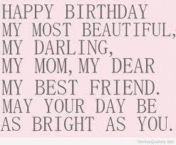 Happy Birthday Daughter Quotes From A Mother 65 Wonderful Happy Birthday Quotes For A Special Mom