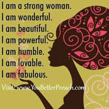 Beautiful Strong Black Woman Quotes Best Of I Am A Strong Womanfor My Daughter You ARE Strong Can You