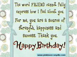 Happy Birthday To Me Quotes 97 Wonderful Happy Birthday Wishes For A Friend Pink Lover