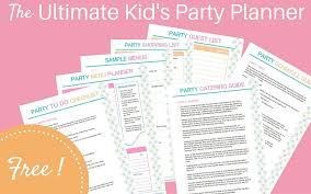 The Ultimate Kids Party Planner A Freebie Easy Breezy
