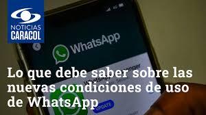 Lo que debe saber sobre las nuevas condiciones de uso de WhatsApp - YouTube