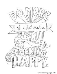 Quotes Word Do More Of What Makes You Happy Coloring Pages
