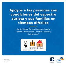 Daniel Valdez - En el Día Mundial del Autismo. APOYOS A LAS PERSONAS CON  CONDICIONES DEL ESPECTRO AUTISTA Y SUS FAMILIAS EN TIEMPOS DIFÍCILES.  (CPAL-FLACSO) https://www.aprendizaje.flacso.org.ar/post/mequedoencasa-apoyo -a-las-personas-con-condiciones ...