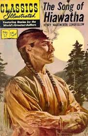 classics illustrated the song of hiawatha hrn gilberton  gilberton publications s classics illustrated 57 the song of hiawatha issue hrn 167