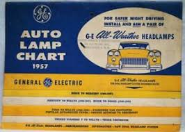 Details About Ge General Electric Automobile Lamp Chart Car Headlight Guide 1957 Vintage