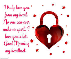 I remember you every now and then and that reality strikes me again. Romantic Good Morning Message For Husband Best Collection