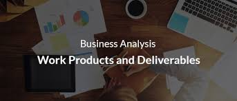 Business Analysis Work Products And Deliverables