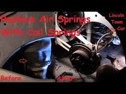 how to fix the rear suspension on a lincoln town car air spring to how to fix the rear suspension on a lincoln town car air spring to coil spring conversion