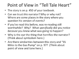 point of view myth and discovering the theme tell tale heart  point of view in tell tale heart the story is on p