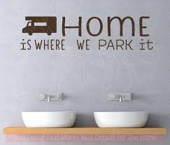 wall decals letters home is where we park it wall decals vinyl letters stickers camper home wall decals letters