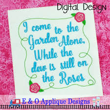 i come to the garden alone