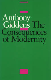Cite The Consequences Of Modernity Anthony Giddens